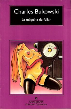 Apple censura esta portada de la editorial Anagrama del libro de Bukowski, La máquina de follar.